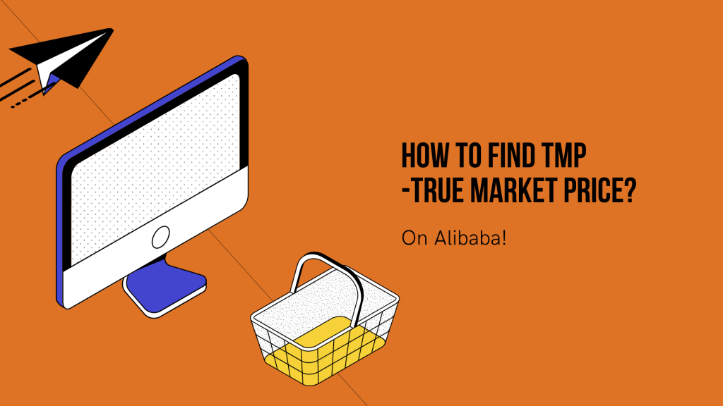 You can find your TMP on Alibaba regardless of where your supplier is